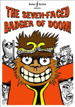 Cover image of The Seven-Faced Badger of Doom by Jeremy Dennis, Terry wiley & Jay Eales