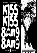 Cover image for KissKiss BangBang Issue 2 by Matt Timson & Jay Eales